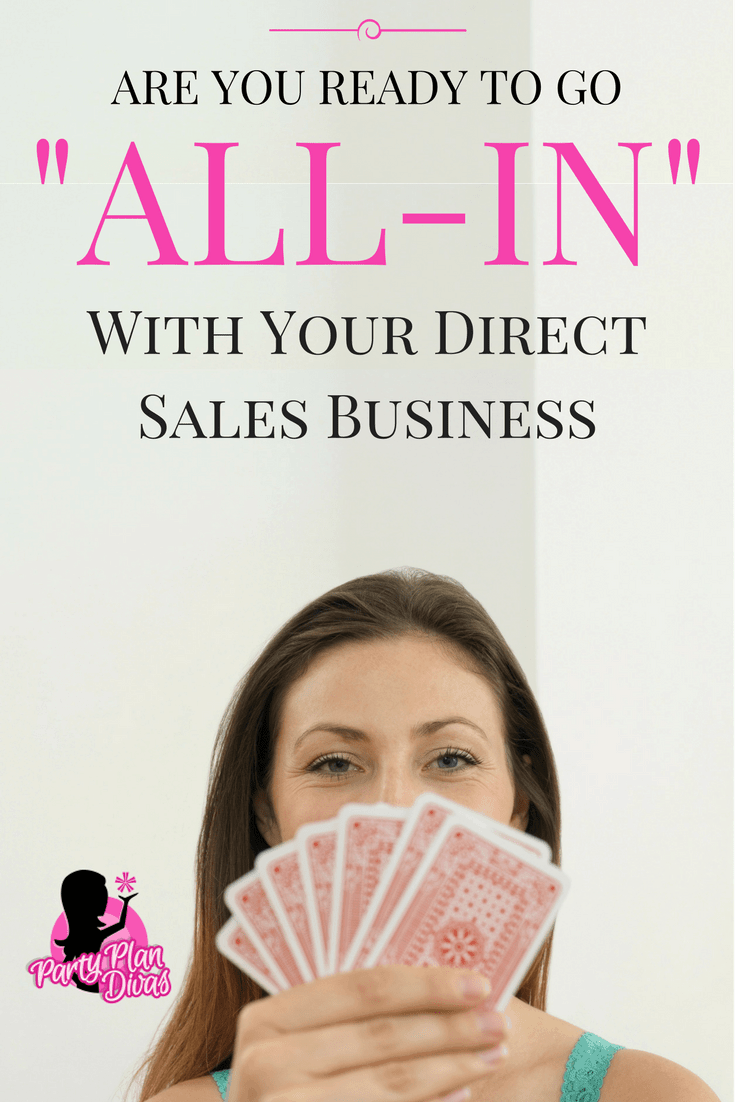 Go 'All In' in In Your Direct Sales Business