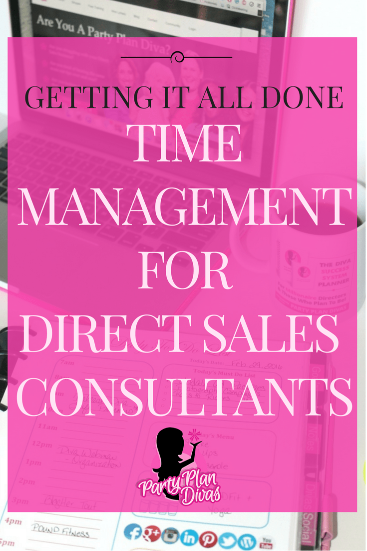 How Does She DO It All?!  Time Management for Direct Sales Divas