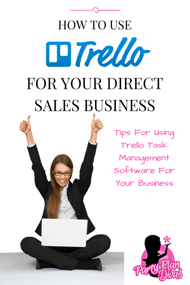 How To Use Trello For Your Direct Sales Business – And Life!