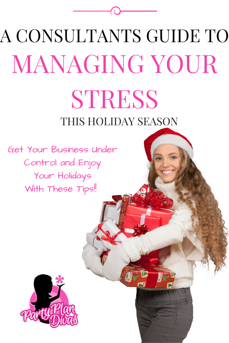 Party Plan Consultant Holiday Stress Management