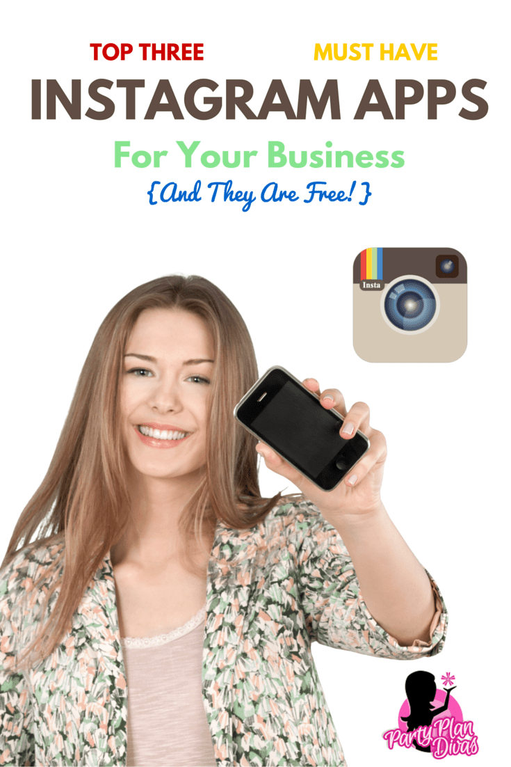 Three Must Have Instagram Apps for Business
