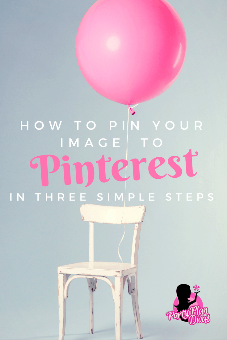 how-to-pin-your-image-to-pinterest-in-three-easy-steps