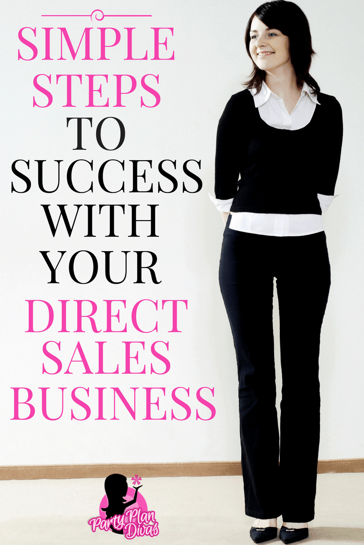 Keep It Simple, Sister – Simple Steps To Success In Your Home Party Plan Business