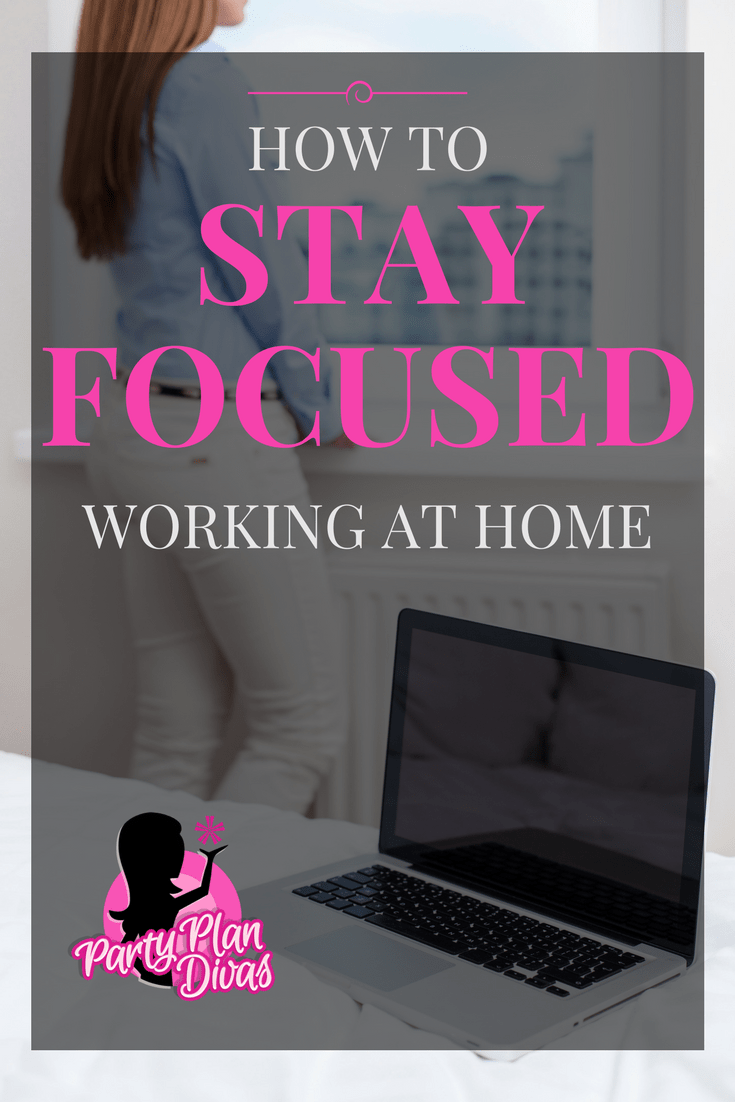 How to Stay Focused While Working at Home