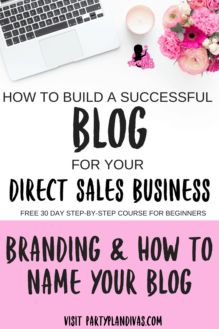 Build a Business Blog – Branding & Naming Your Blog