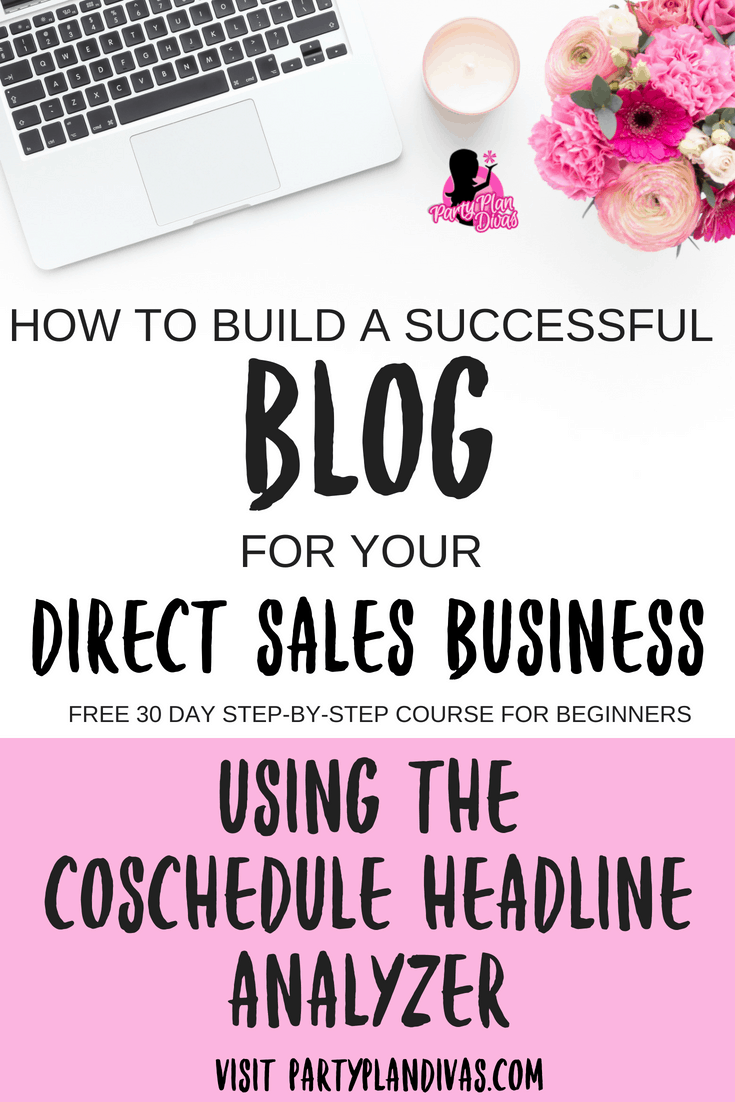 Build a Business Blog – Using The CoSchedule Headline Analyzer