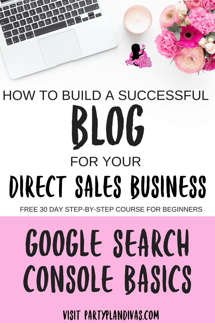Build a Business Blog – Google Search Console Basics