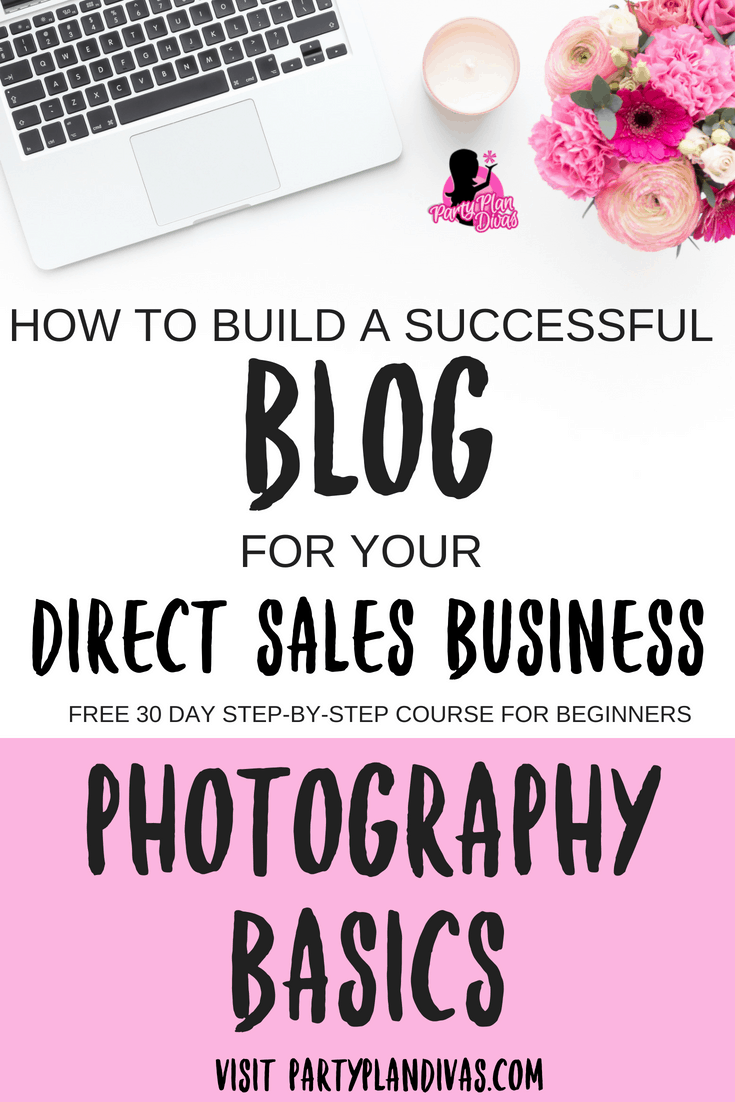 Build a Business Blog – Basic Photography