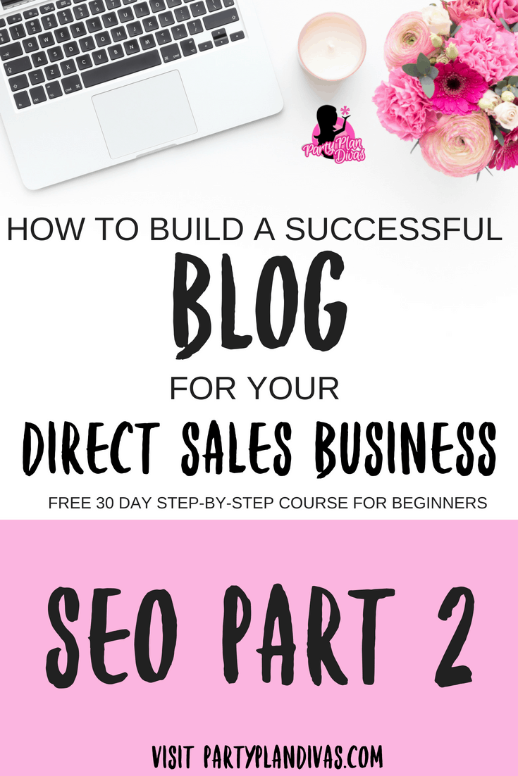 Build a Business Blog – SEO Part Two