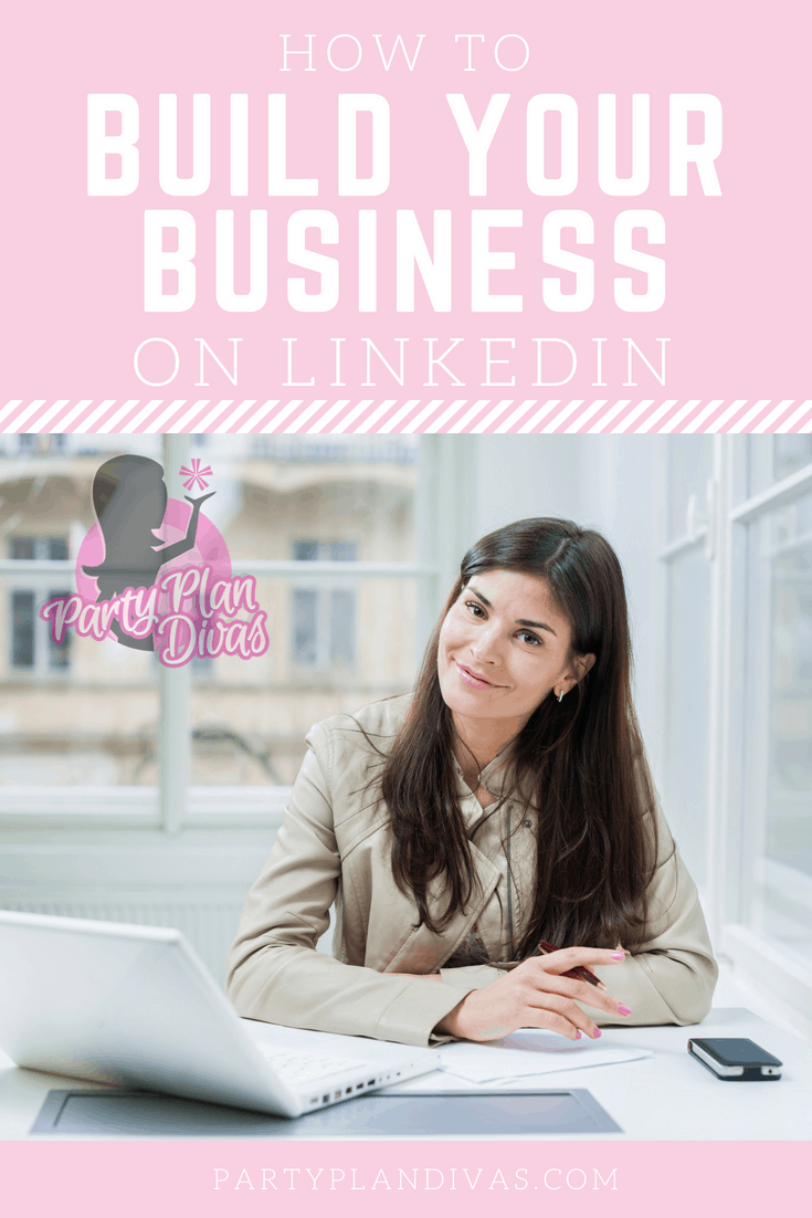 Ways To Build Your Business on LinkedIn