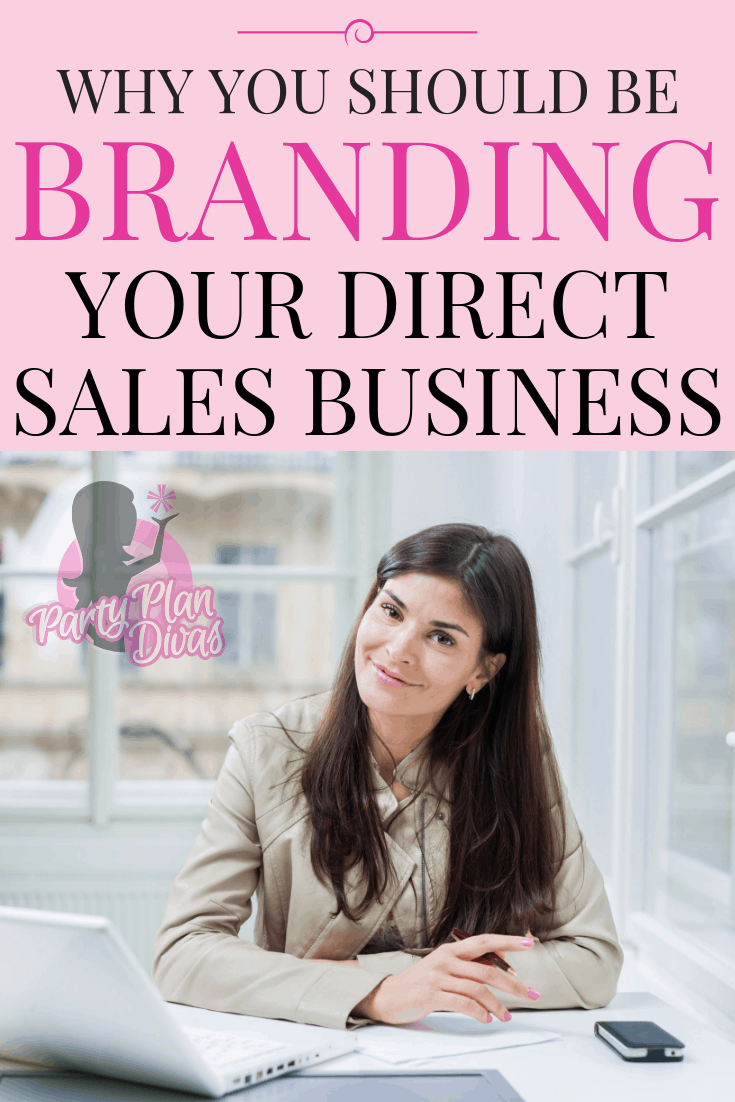 Branding Strategies For Your Direct Sales Business