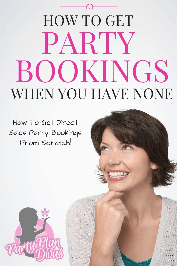 How To Get Party Bookings When You Have None