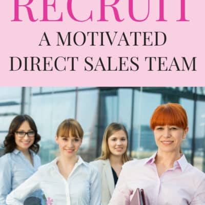How To Recruit A Direct Sales Team