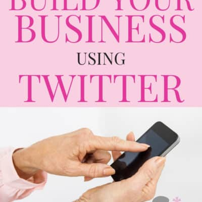How To Build Your Business On Twitter