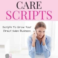 Direct Sales Customer Care Phone Scripts with Printable