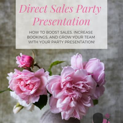 Direct Sales Party Presentation Tips