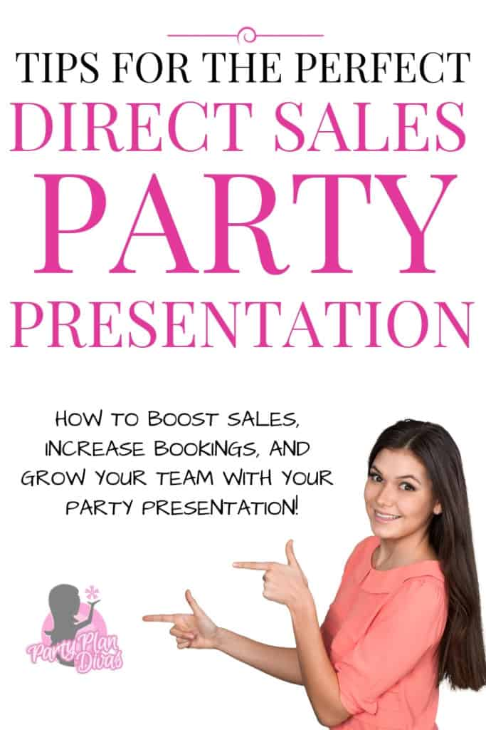 home party presentation tips