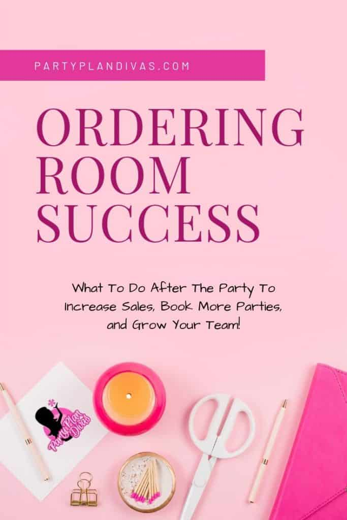 direct sales tips - ordering room success
