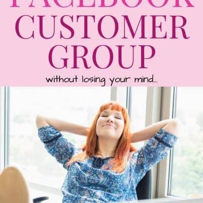 How To Run A Facebook Customer Group