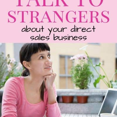 How to Talk to Strangers About Your Business